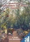 Biodiversity of Ranthambhore Tiger Reserve, Rajasthan: V. Singh, A.K. Shrivastava