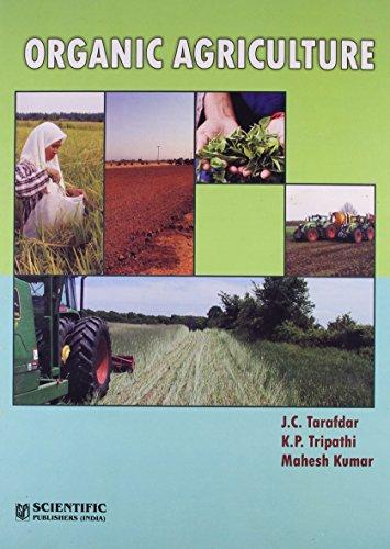 Organic Agriculture: J.C. Tarafdar,K.P. Tripathi,M.
