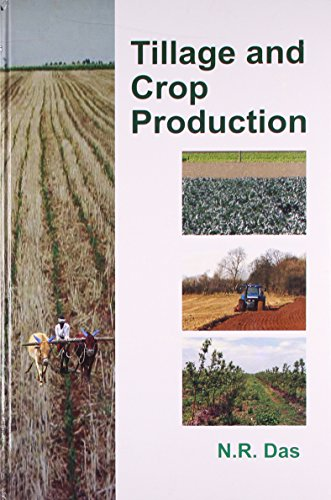 Tillage and Crop Production: N.R. Das