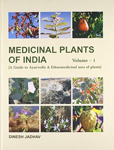Medicinal Plants of India: A Guide to: Dinesh Jadhav