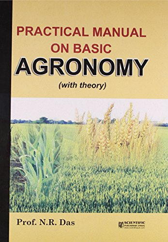 Practical Manual on Basic Agronomy (With Theory)