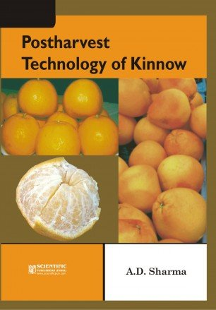 Postharvest Technology of Kinnow: A.D. Sharma