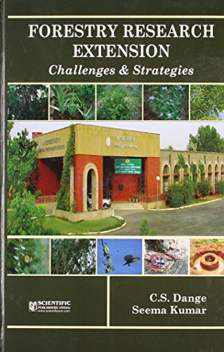 Forestry Research Extension: Challenges & Strategies: C.S. Dange,Seema Kumar