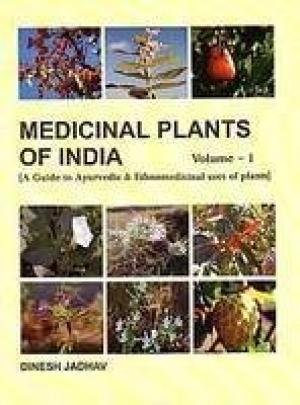 Medicinal Plants of India, Volume 3: Dinesh Jadhav