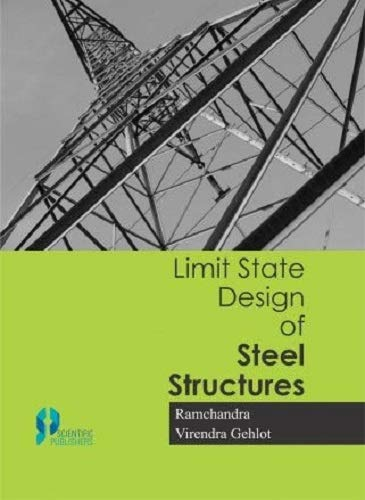 Limit State Design of Steel Structures P/B: Chandra, R.