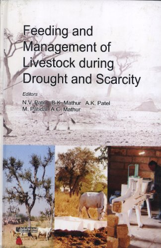 Feeding and Management of Livestock During Drought and Scarcity: N. V. Patil, B. K. Mathur, A. K. ...