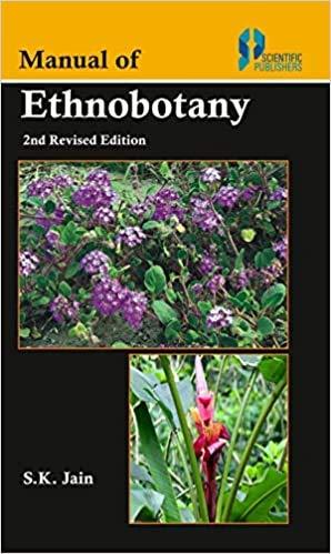 Manual of Ethnobotany (2nd Revised Edition): S.K. Jain