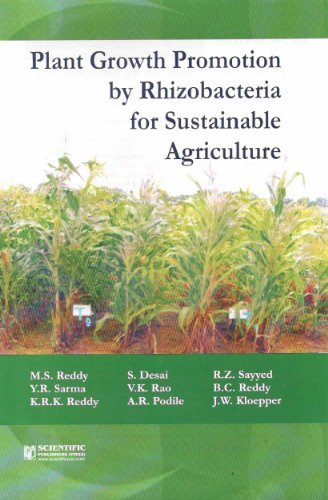 Plant Growth Promotion by Rhizobacteria for Sustainable Agriculture: M. S. Reddy, S. Desai, R. Z. ...