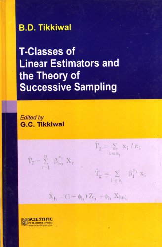 T-Classes of Linear Estimators and the Thoery of Successive Sampling: G.C. Tikkiwal (Ed.)