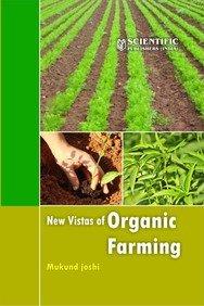New Vistas of Organic Farming: Mukund Joshi