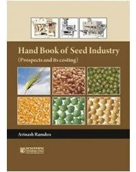 9788172336776: Handbook of Seed Industry: Prospects and Its Costing