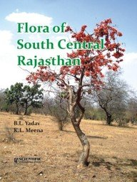 Flora Of South Central Rajasthan: B. L. Yadav