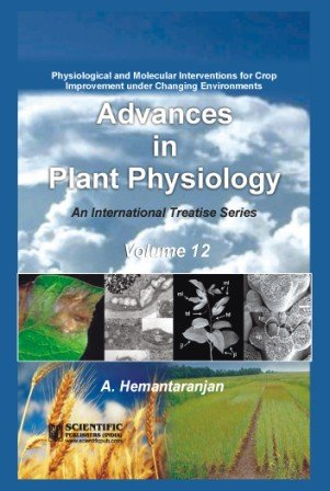 Advances in Plant Physiology Volume 12: A. Hemantaranjan