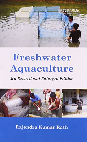 Freshwater Aquaculture, 3rd Reviced and Enlarged Edition: R.K. Rath