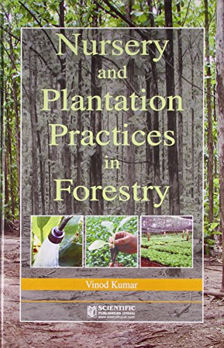 9788172337155: Nursery And Plantation Practices In Forestry