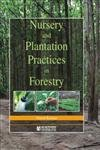 Nursery and Plantation Practices in Forestry: Vinod Kumar