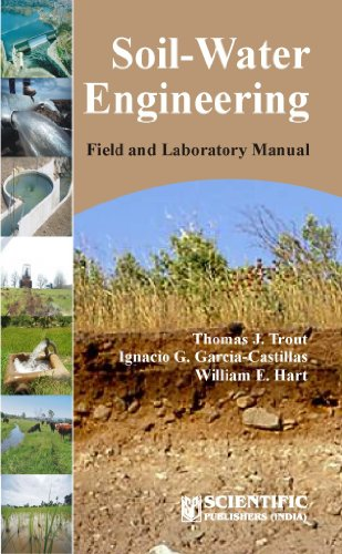 Soil-Water Engineering Field And Laboratory Manual: Trout T.J.