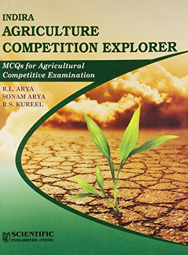 Indira Agriculture Competition Explorer : MCQs for: Sonam Arya,A.L. Arya,R.S.