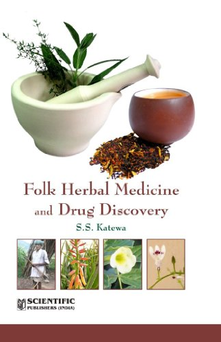 Folk Herbal Medicine and Drug Discovery: S.S. Katewa