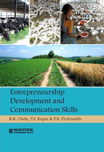 Entrepreneurship Development and Communication Skills: R.R. Chole,P.S. Kapse,P.R. Deshmukh
