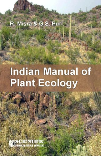Indian Manual of Plant Ecology: R. Misra and G.S. Puri