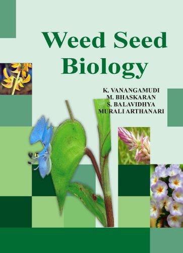 Weed Seed Biology: K. Vanangamudi,M. Bhaskaran,S.