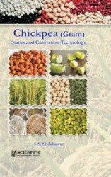 Chickpea (Gram) Status and Cultivation Technology: S.S. Shekhawat