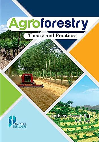 Agroforestry: Theory and Practices: Raj, Antony Joseph