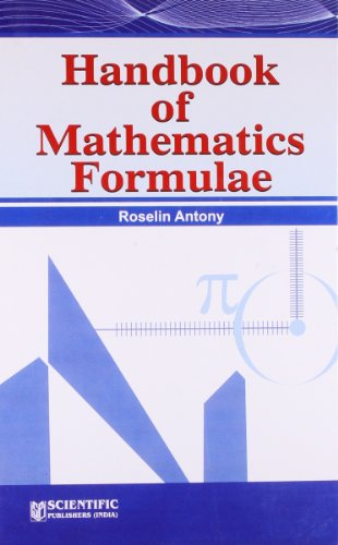 Handbook of Mathematics Formulae: Roselin Antony