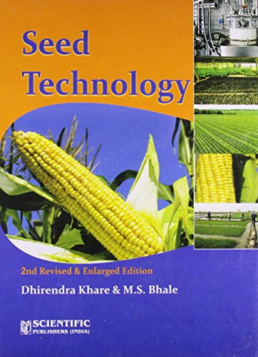 Seed Technology (Second Edition and Enlarged Edition): Dhirendra Khare,M.S. Bhale