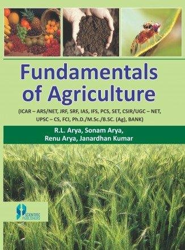 Fundamentals of Agriculture: R.L. Arya,Sonam Arya,Renu