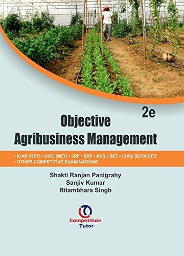 Objective Agribusiness Management: For JRF, SRF, ARS, NET, SLET, CIVIL Services and Other ...