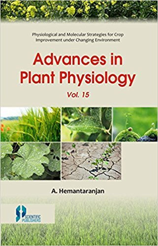 Advances in Plant Physiology: 15: An International: edited by A.