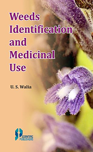 Weeds Identification And Medicinal Use P/B: Walia U.S.