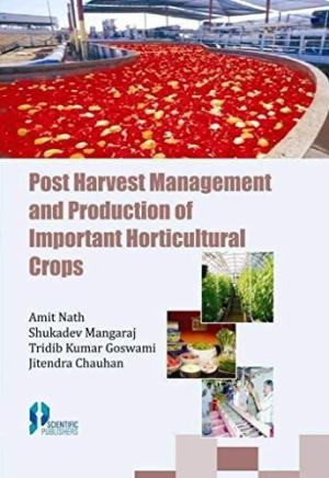 Post Harvest Management and Production of Important: edited by Amit