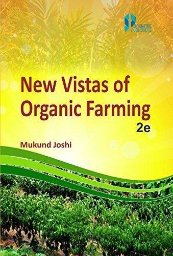 New Vistas of Organic Farming (Second Edition): Mukund Joshi