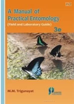 A Manual Of Practical Entomology 3Rd Ed.: Trigunayat M.M.