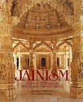 Jainism and the Temples of Mount Abu: Clermont, Lothar;Dix, Thomas