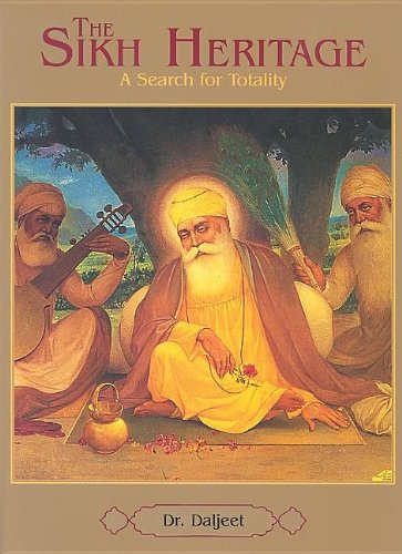 The Sikh Heritage: A Search of Totality