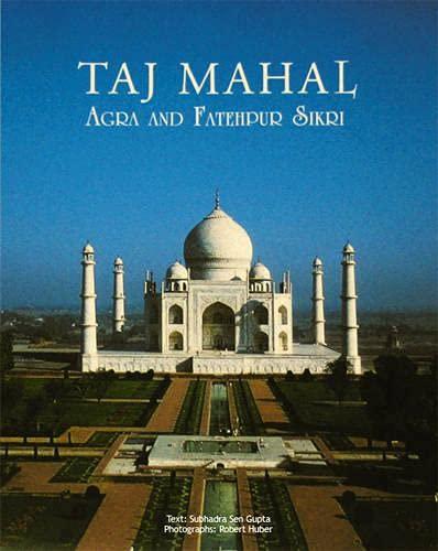 9788172341305: Taj Mahal Agra And Fatehpur Sikri