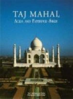 9788172341312: Taj Mahal Agra And Fatehpur Sikri