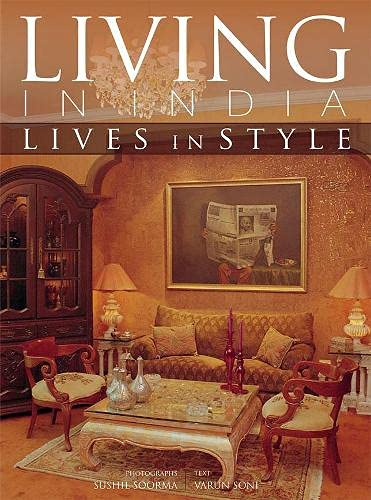 9788172343552: Living In India: Lives In Style