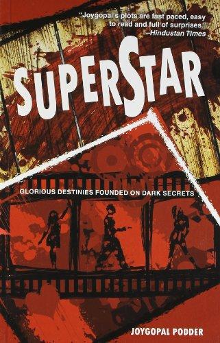 Superstar: Glorious Destinies Founded on Dark Secrets: Joygopal Podder