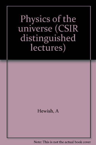 9788172360580: Physics of the universe (CSIR distinguished lectures)