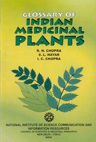 Glossary of Indian Medicinal Plants: R.N. Chopra; etc.