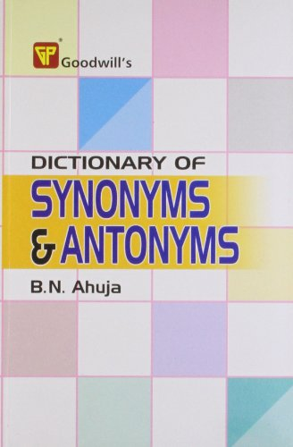 9788172450137: Dictionary of Synonyms and Antonyms