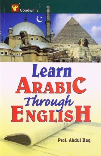 Learn Arabic Through English: Haq, Abdul
