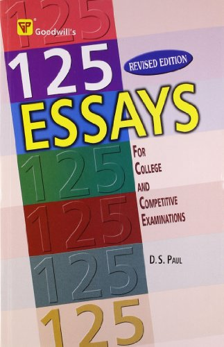 9788172451356: 125 Essays for College and Competitive Exams
