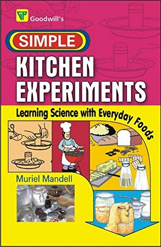 Simple Kitchen Experiments (8172451725) by MURIEL MANDELL