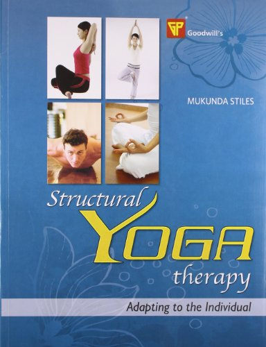 9788172452797: Structural Yoga Therapy ; Adapting to the Individual